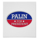 Palin for President Posters