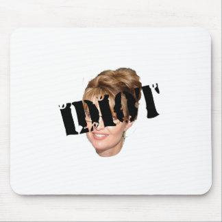 Palin Idiot Mouse Pad