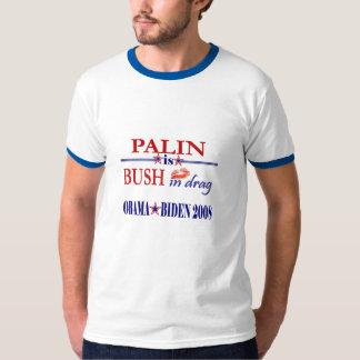 Palin is Bush In Drag T-Shirt