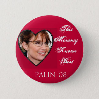 Palin Knows Best Pinback Button