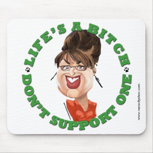Palin - la vida es una perra Mousepad Alfombrilla De Ratones