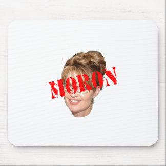 Palin Moron Mouse Pad