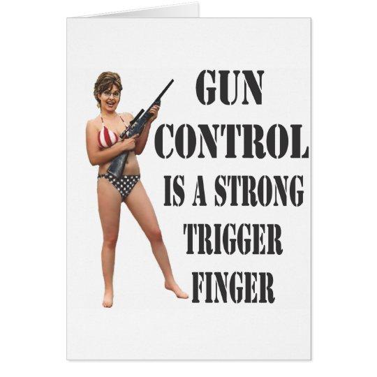 Palin on Gun Control 2012 Card