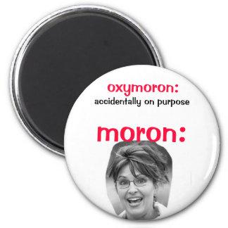 Palin Oxymoron 2 Inch Round Magnet