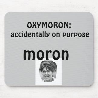 Palin Oxymoron Mouse Pad
