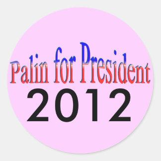 ¡Palin para el presidente! 2012 Etiqueta Redonda