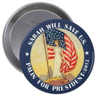 Palin para el presidente 2012 pin redondo de 4 pulgadas