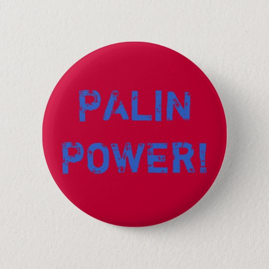 PALIN POWER! PIN