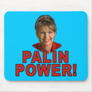 Palin Power! Sarah Palin T shirts and Apparel Mouse Pad
