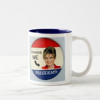 Palin President? Mug