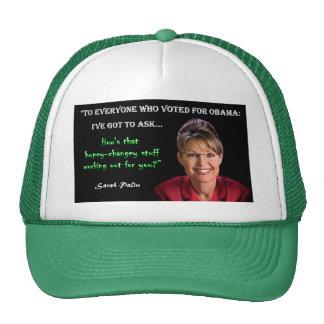 Palin Quote - Hopey Changey Stuff Trucker Hat