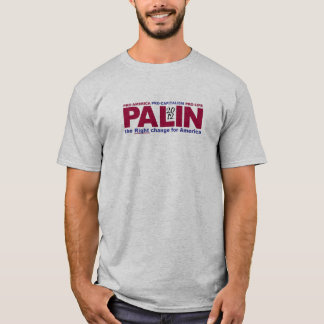 Palin the Right Change T-Shirt