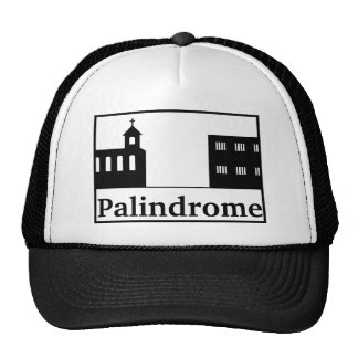 Palindrome Church and Prison Trucker Hat
