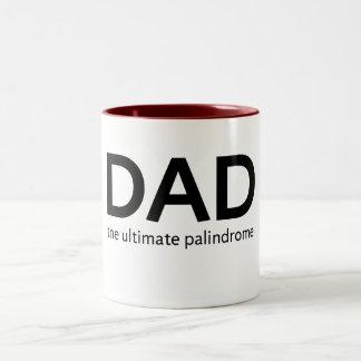 Palindrome del papá taza de dos tonos