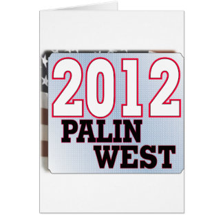 palinWEST 2012 tea PARTY GOP Greeting Card