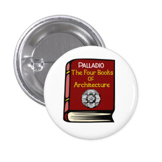 Palladio The Four Books of Architecture Button