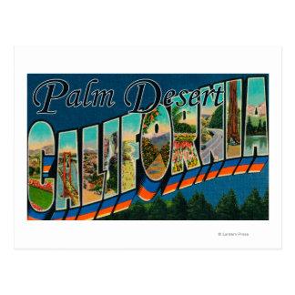 Palm Desert, California - Large Letter Scenes Postcard