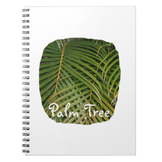 Palm Fronds with Palm Tree white text tropical Notebooks