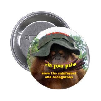 Palm Oil Rainforest Orangutan Conservation Button