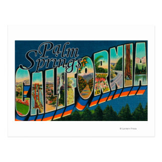 Palm Springs, California - Large Letter Scenes Postcard
