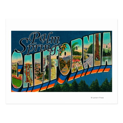 Palm Springs, California - Large Letter Scenes Post Cards