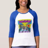 Palm Springs  Freedom T-Shirt