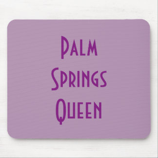 Palm Springs Queen Mousepad