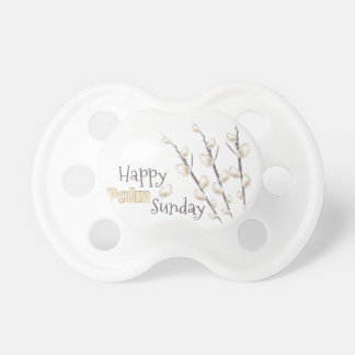 Palm Sunday Pacifier
