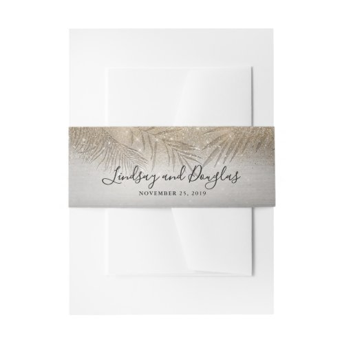 Palm Tree Leaves and Gold Glitter Beach Wedding Invitation Belly Band