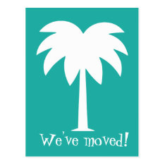Palm Tree Moving Postcards For New Home at Zazzle