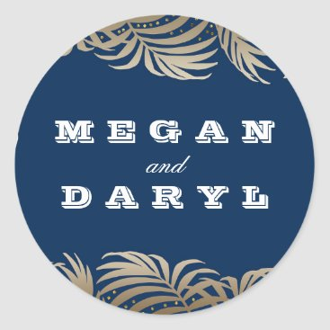 Beach Themed Palms Leaf Navy and Gold Beach Wedding Classic Round Sticker