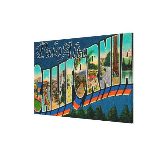 Palo Alto, California - Large Letter Scenes Stretched Canvas Print
