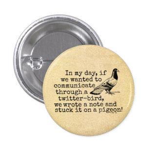 Paloma divertida del pájaro del gorjeo de la edad chapa redonda 2,5 cm