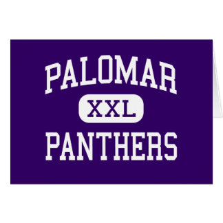 Palomar - Panthers - High - Chula Vista California Greeting Card