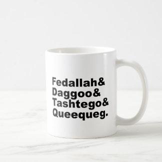 Pals de Fedallah Daggoo Tashtego Queequeg el Mob Taza