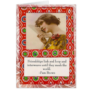 Pam Brown Friendship Quote Card