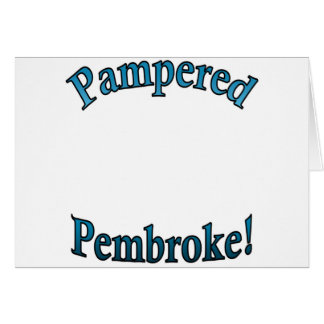 Pampered Pembroke - TealTemplate Card