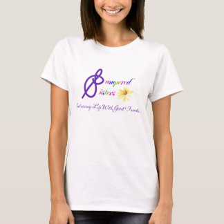 Pampered Sisters T-Shirt