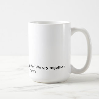 pams, We stand together We fight together We cr... Classic White Coffee Mug