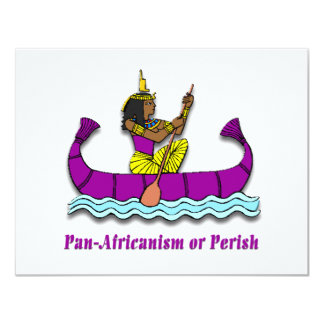 Pan-Africanism or Perish #1 4.25x5.5 Paper Invitation Card