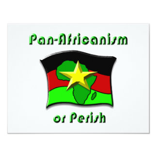 Pan-Africanism or Perish #2 4.25x5.5 Paper Invitation Card