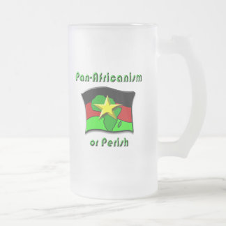 Pan-Africanism or Perish #2 16 Oz Frosted Glass Beer Mug