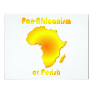 Pan-Africanism or Perish #3 4.25x5.5 Paper Invitation Card