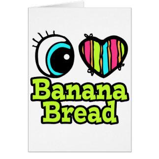 Pan de plátano brillante del amor del corazón I Tarjeta De Felicitación