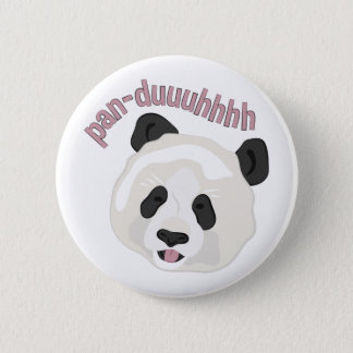 Pan-duuuhhhh Pinback Button