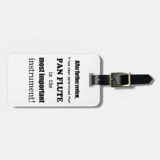 Pan Flute Most Important Instrument Luggage Tags