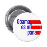 pana de obama es MI - botón Pin Redondo De 2 Pulgadas