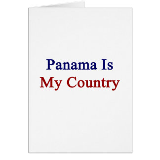 Panama Is My Country Card