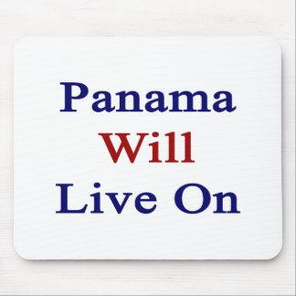 Panama Will Live On Mousepad