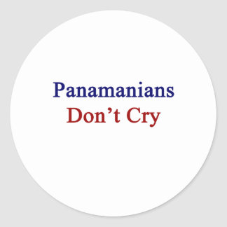 Panamanians Don't Cry Classic Round Sticker